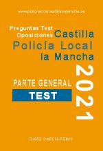 Test Policía Local Castilla la Mancha – Parte General